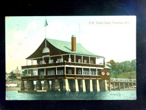 Fall River Yacht Club in 1909  (destroyed by the 1938 Hurricane)